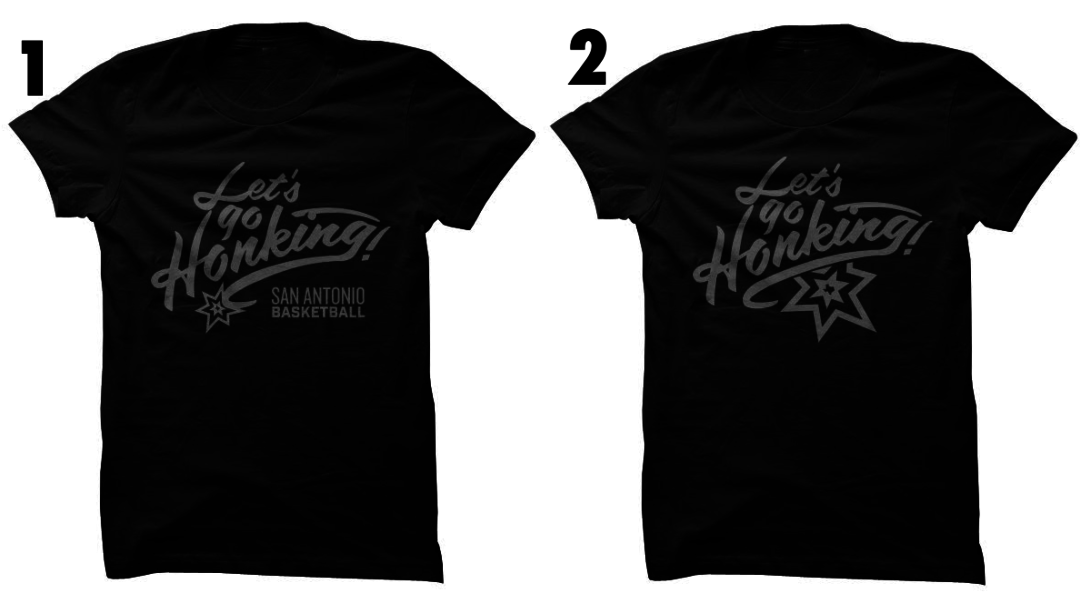 "Vote For Your Favorite ""Let's Go Honking!"" Spurs Inspired Shirt"